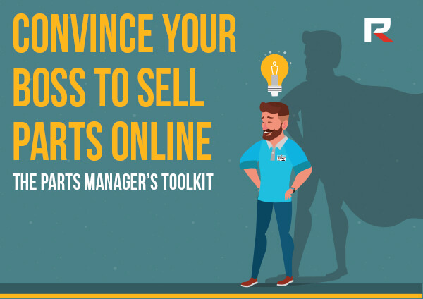 Convince Your Boss to Sell Parts Online
