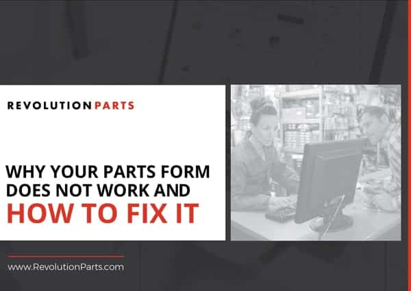 Why Your Parts Form Does Not Work and How To Fix It