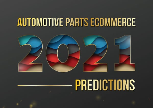 Automotive Parts eCommerce Predictions 2021