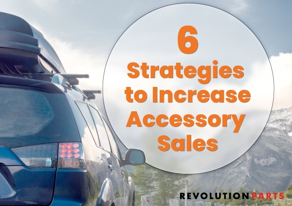 6 Strategies to Increase Accessory Sales