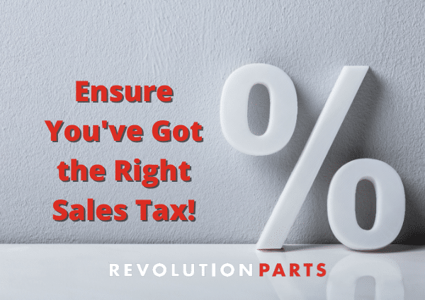How To Ensure the Proper Sales Tax Rate Is Applied to OEM Parts eCommerce Transactions