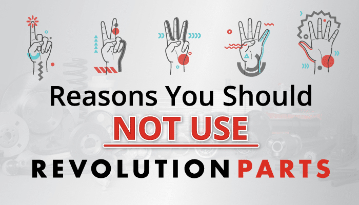 5 Reasons You Should NOT Use RevolutionParts