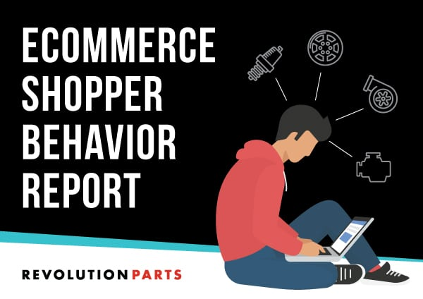 RevolutionParts eCommerce Shopper Behavior Report