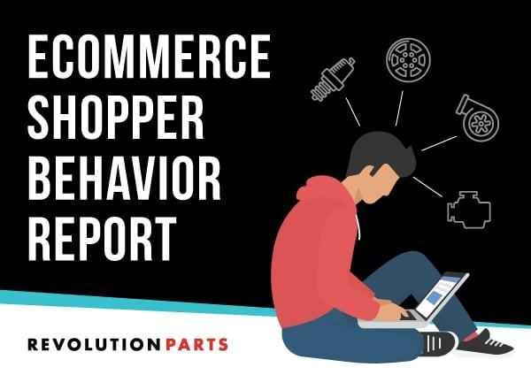 RevolutionParts eCommerce Shopper Behavior Report