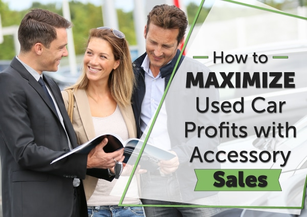 How To Maximize Used Car Profits with Accessory Sales